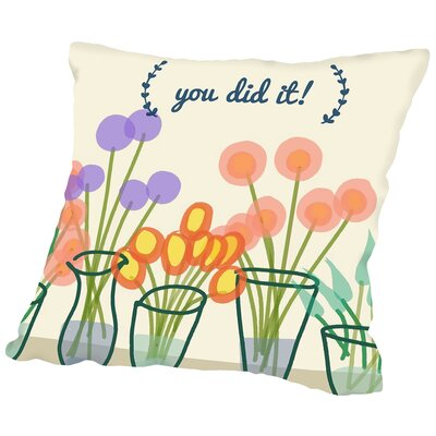 You Did It! 3 Throw Pillow Size: 16 H x 16 W x 2 D