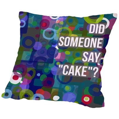 Say Cake 6 Throw Pillow Size: 14 H x 14 W x 2 D