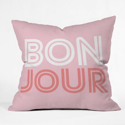 Bonjour Babe Polyester Throw Pillow Size: 18 H x 18 W x 5 D