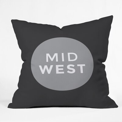 Mid West Polyester Throw Pillow Size: 20 H x 20 W x 6 D