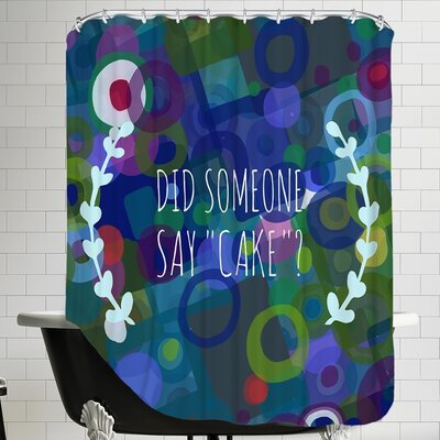 Say Cake 3 Shower Curtain