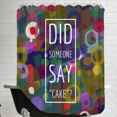 Say Cake 4 Shower Curtain