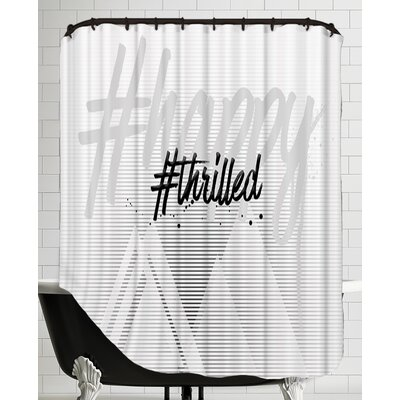 Text Art Happy Thrilled Shower Curtain