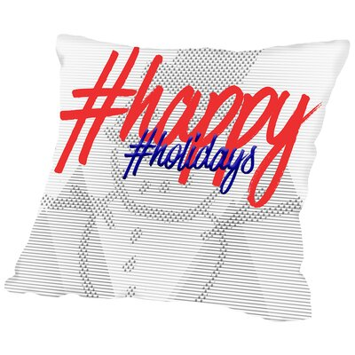 Text Art Happy Holidays Throw Pillow Size: 20 H x 20 W x 2 D