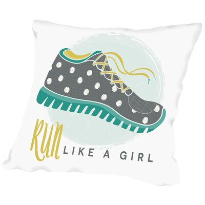 Like A Girl 2 Throw Pillow Size: 16 H x 16 W x 2 D