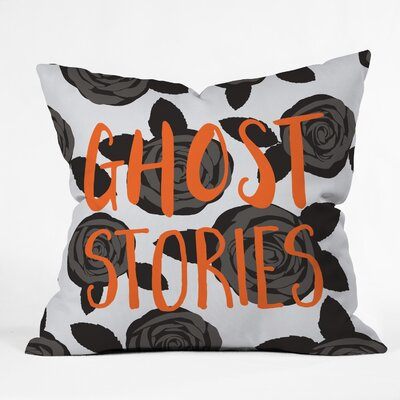 Ghost Stories Throw Pillow Size: 18 H x 18 W x 5 D