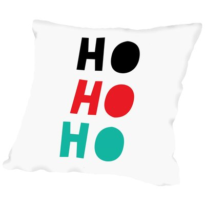 Ho Ho Ho Christmas Cotton Throw Pillow Size: 14 H x 14 W x 2 D
