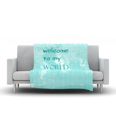 Welcome to my World by Catherine Holcombe Fleece Throw Blanket Size: 80 H x 60 W, Color: Green