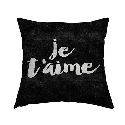 Je Taime Throw Pillow Size: 16 H x 16 W x 2 D