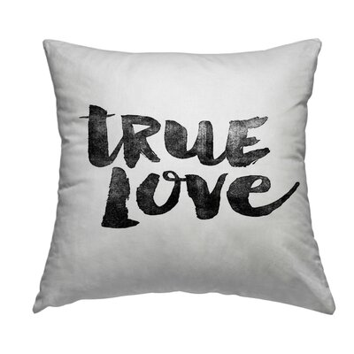 True Love Throw Pillow Size: 18 H x 18 W x 2 D