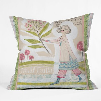 Cori Dantini Small Truths Throw Pillow Size: 20 x 20