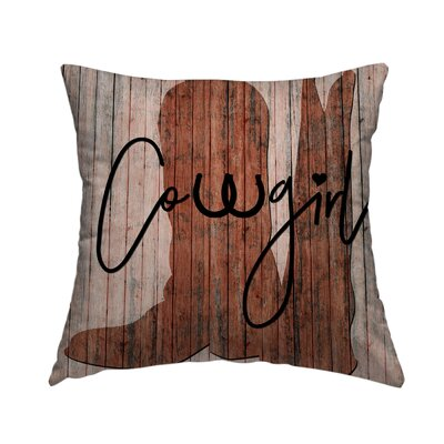 Cowgirl Throw Pillow Size: 16 H x 16 W x 1.5 D