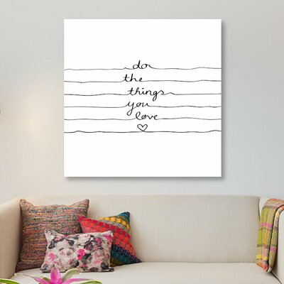 'Do the Things You Love' Textual Art on Canvas