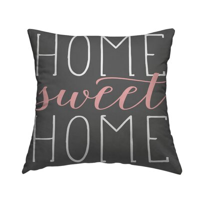 Home Sweet Home Cotton Throw Pillow Size: 18 H x 18 W, Color: Pale Salmon