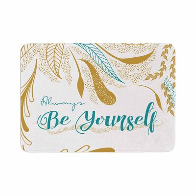 Famenxt Always Be Yourself Memory Foam Bath Rug Size: 0.5 H x 24 W x 36 D, Color: Beige/Gold