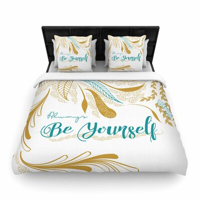 Famenxt Always Be Yourself Woven Duvet Cover Size: King, Color: Teal/Gold
