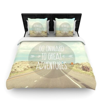 Jillian Audrey Go onward to Great Adventures Typography Woven Duvet Cover Size: Full/Queen
