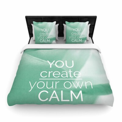 Tiny September You Create Your Own Calm Photography Woven Duvet Cover Size: King