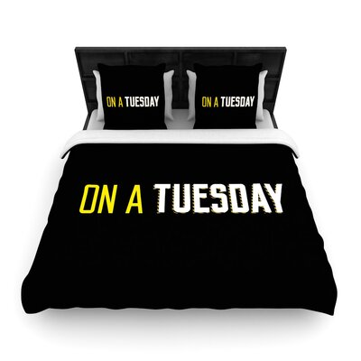 Tuesday Typography Woven Duvet Cover Size: King
