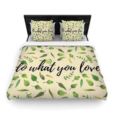 Do What You Love Woven Duvet Cover Size: King