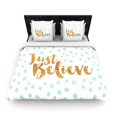 Nick Atkinson Just Believe Woven Duvet Cover Size: Full/Queen