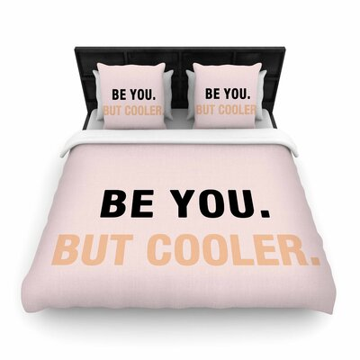 Vasare Nar Be You But Cooler Digital Woven Duvet Cover