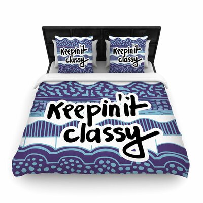 Vasare Nar Keepin It Classy Typography Woven Duvet Cover Size: Full/Queen