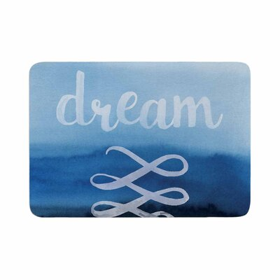 Dream Watercolor Typography Memory Foam Bath Rug Size: 0.5 H x 17 W x 24 D