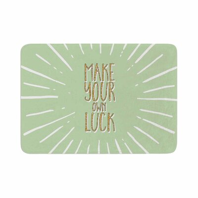 Make Your Own Luck Memory Foam Bath Rug Size: 0.5 H x 17 W x 24 D