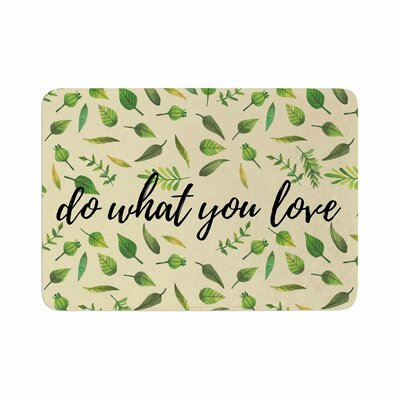 Do What You Love Memory Foam Bath Rug Size: 0.5 H x 17 W x 24 D