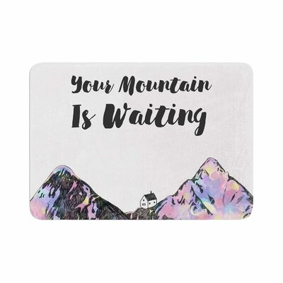 Your Mountain Is Waiting Memory Foam Bath Rug Size: 0.5 H x 24 W x 36 D