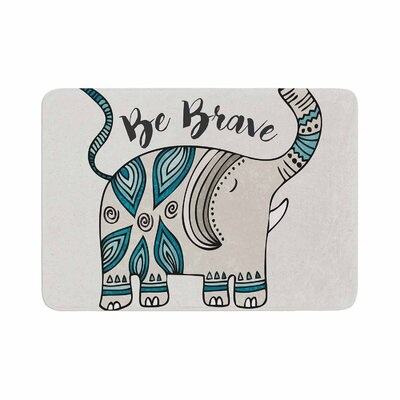 Pom Graphic Design Be Brave Typography Memory Foam Bath Rug Size: 0.5 H x 17 W x 24 D