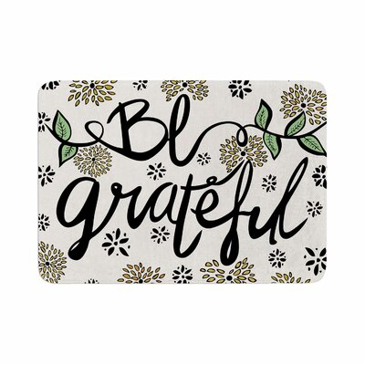 Pom Graphic Design Be Grateful Typography Memory Foam Bath Rug Size: 0.5 H x 24 W x 36 D