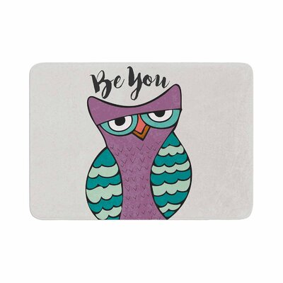 Pom Graphic Design Be You Owl Illustration Memory Foam Bath Rug Size: 0.5 H x 24 W x 36 D