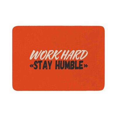 Juan Paolo Work Hard Stay Humble Digital Vintage Memory Foam Bath Rug Size: 0.5 H x 24 W x 36 D
