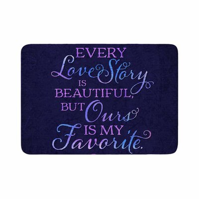 Noonday Design Every Love Story Is Beautiful Memory Foam Bath Rug Size: 0.5 H x 17 W x 24 D