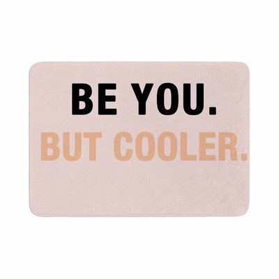 Vasare Nar Be You But Cooler Digital Memory Foam Bath Rug Size: 0.5 H x 17 W x 24 D
