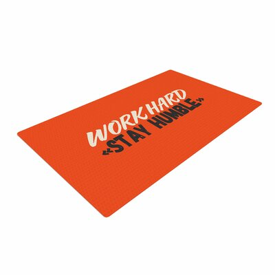 Juan Paolo Work Hard Stay Humble Digital Vintage Orange Area Rug Rug Size: 4 x 6