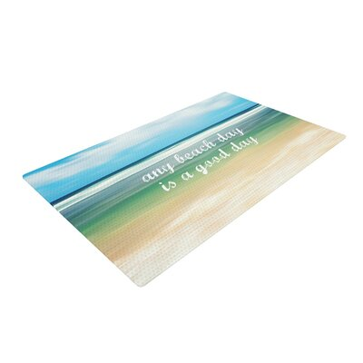 Sylvia Cook Any Beach Day Typography Coastal Blue/Green Area Rug Rug Size: 2 x 3