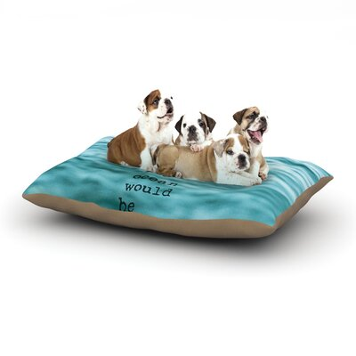 Debbra Obertanec Crave Love Ocean Dog Pillow with Fleece Cozy Top Size: Small (40 W x 30 D x 8 H)
