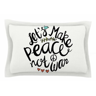Pom Graphic Design Peace Not War Typography Illustration Sham Size: Queen