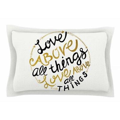 Pom Graphic Design Love Above All Things Typography Vector Sham Size: Queen