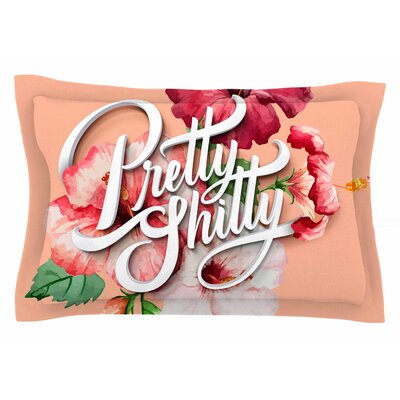 Roberlan Pretty... Typography Sham Size: Queen