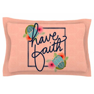 Noonday Design Have Faith Typography Sham Size: Queen