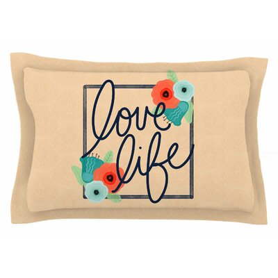 Noonday Design Love Life Digital Sham Size: Queen