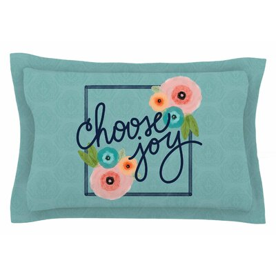 Noonday Design Choose Joy (Floral) Digital Sham Size: Queen