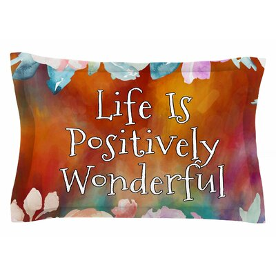 AlyZen Moonshadow Life is Positively Wonderful 1 Digital Sham Size: King