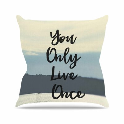Debbra Obertanec YOLO Typograghy Outdoor Throw Pillow Size: 16 H x 16 W x 5 D