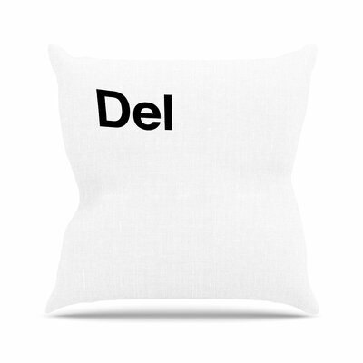 Jackie Rose Delete Outdoor Throw Pillow Size: 16 H x 16 W x 5 D