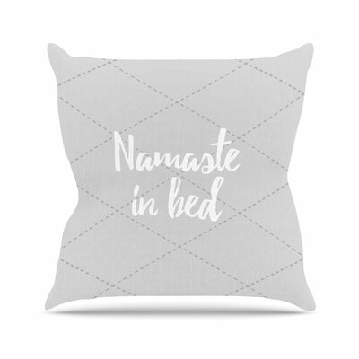 Namaste In Bed Outdoor Throw Pillow Size: 18 H x 18 W x 5 D, Color: Gray